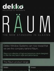 windows active today revealed that dekko window systems are behind the new räum brand